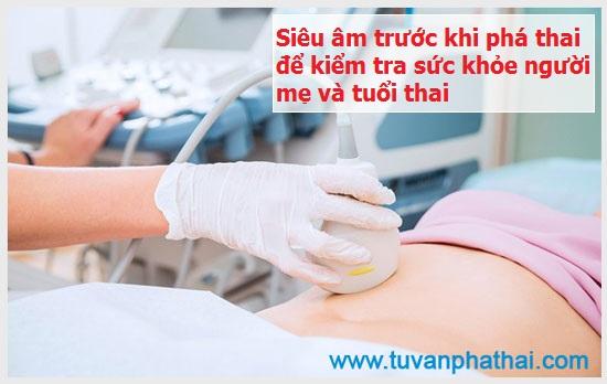 Siêu âm trước khi phá thai để kiểm tra sức khỏe người mẹ và tuổi thai