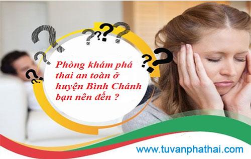 Phòng khám phá thai an toàn ở huyện Bình Chánh bạn nên đến ?